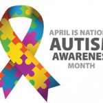 National Autism Awareness Month (Week One)