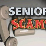 Seniors: Be on high alert for scams